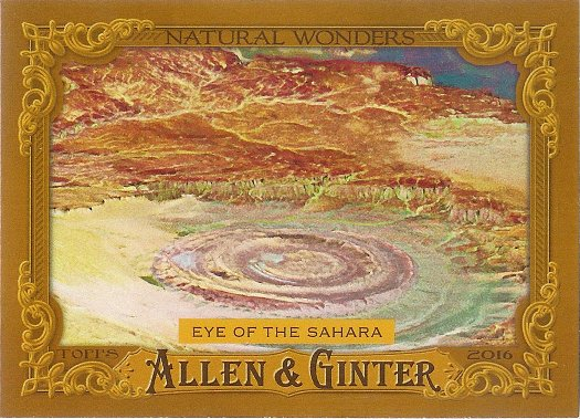 2016 Allen & Ginter Natural Wonders #NW-9 Eye of the Sahara