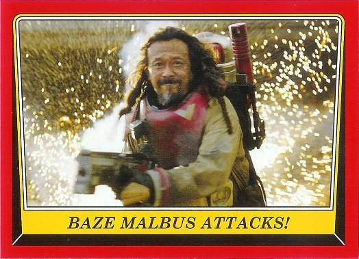 2016 Topps Star Wars Rogue One: Mission Briefing #109 Baze Malbus Attacks!