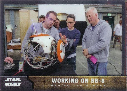 2016 Topps Star Wars The Force Awakens Chrome Behind the Scenes #1 Working on BB-8