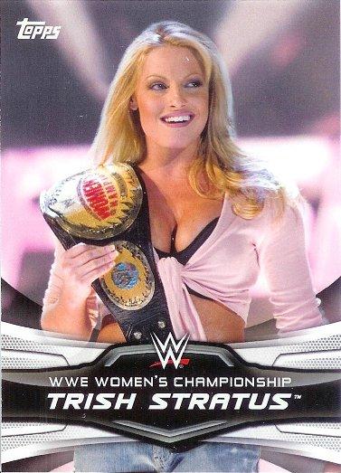 2016 Topps WWE Divas Revolution Historic Women's Champions #3 Trish Stratus WWE Women's Championship