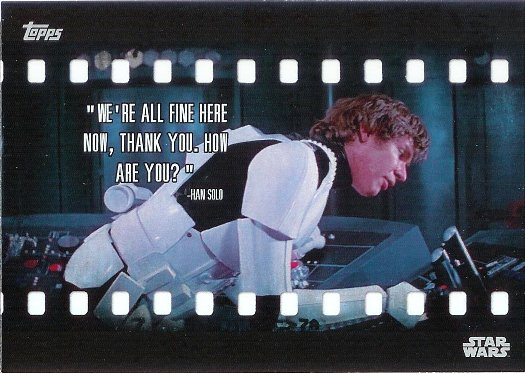 2016 Topps Star Wars Card Trader Film Quotes #FQ-1 Han Solo