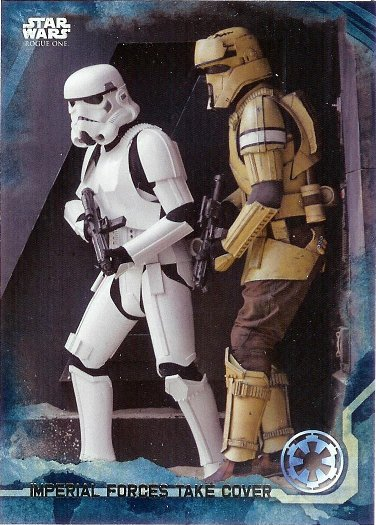 2016 Topps Star Wars Rogue One Blue Squadron #27 Imperial Forces take cover