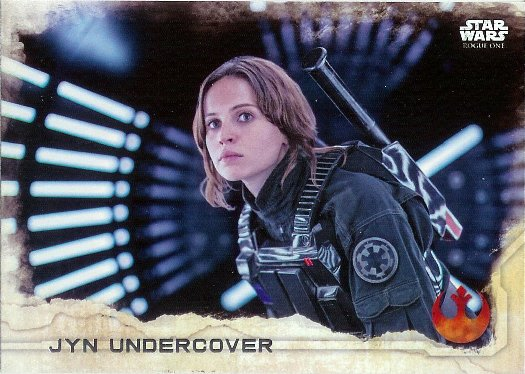 2016 Topps Star Wars Rogue One #21 Jyn Undercover