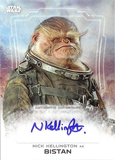 2016 Topps Star Wars Rogue One Autograph # Nick Kellington as Bistan