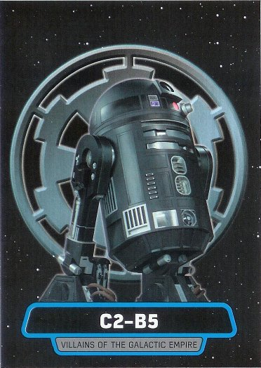 2016 Topps Star Wars Rogue One Villains of The Galactic Empire #VE-7 C2-B5