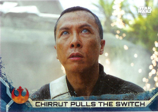 2017 Topps Star Wars Rogue One Blue Squadron #86 Chirrut Pulls the Switch