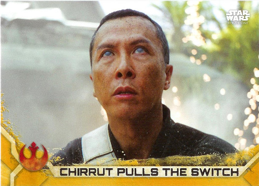 2017 Topps Star Wars Rogue One Gold Squadron #86 Chirrut Pulls the Switch