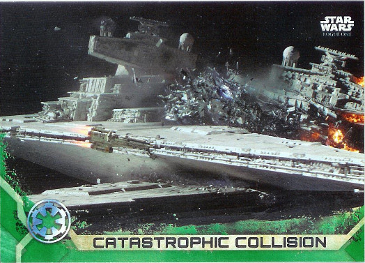 2017 Topps Star Wars Rogue One Green Squadron #90 Catastrophic Collision