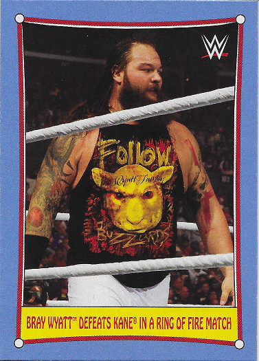 2017 Topps Heritage WWE Bizarre SummerSlam Matches #9 Bray Wyatt Defeats Kane in a Ring of Fire Match 2013