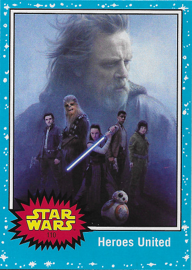 2017 Topps Star Wars Journey to The Last Jedi #110 Heroes United