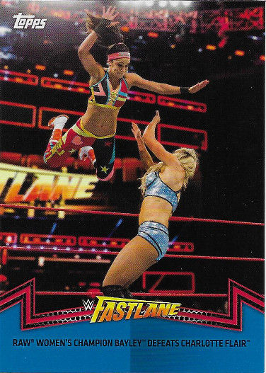 2018 Topps WWE Women's Division Matches & Moments Blue #RAW-5 Fastlane 2017 Raw Women's Champion Bayley Defeats Charlotte Flair