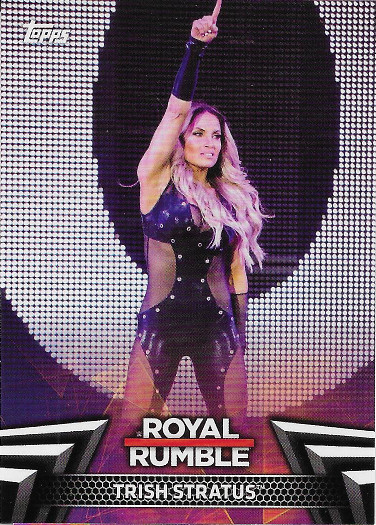 2018 Topps WWE Women's Division Royal Rumble #RR-24 Trish Stratus