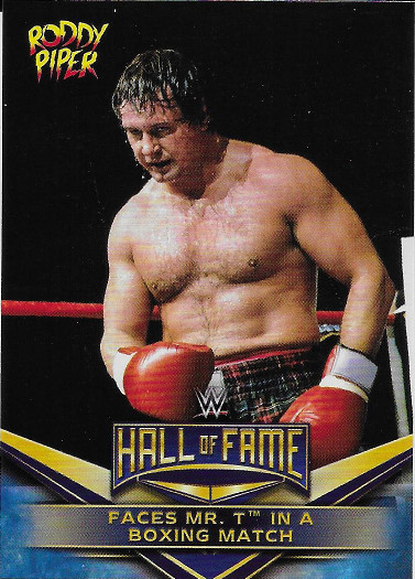 2018 Topps WWE Hall of Fame Tribute #32 Rowdy Roddy Piper Faces Mr. T in a Boxing Match