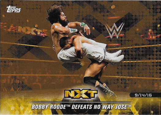 2018 Topps WWE NXT Matches & Moments Bronze #7 Bobby Roode Defeats No Way Jose