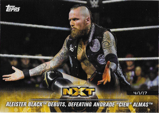 2018 Topps WWE NXT Matches & Moments #37 Aleister Black Debuts, Defeating Andrade