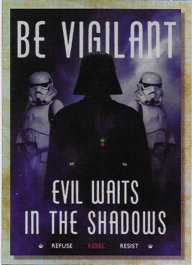 2018 Topps Star Wars Galaxy Rogue One Propaganda #RP-1 Be Vigilant