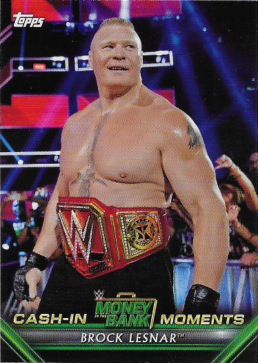 2019 Topps WWE Money in the Bank Cash-In Moments #CM-13 Brock Lesnar