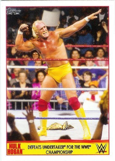 2015 Topps WWE Champion Spotlight Hulk Hogan #15 Defeats Undertaker for the WWE Championship