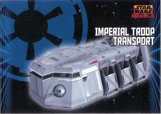 2015 Topps Star Wars Rebels #41 Imperial Troop Transport