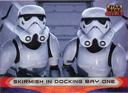 2015 Topps Star Wars Rebels #64 Skirmish in Docking Bay One