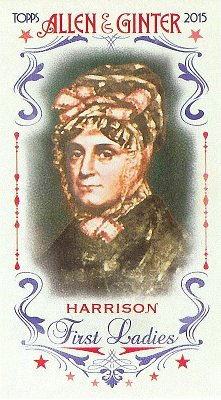 2015 Allen & Ginter First Ladies FIRST-7 Anna Harrison