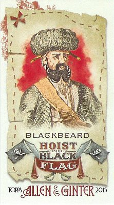 2015 Allen & Ginter Hoist the Black Flag HBF-1 Blackbeard