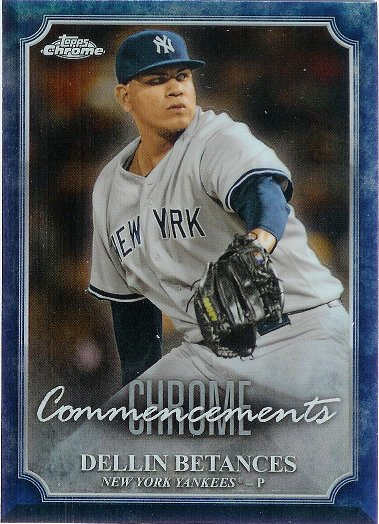 2015 Topps Chrome Commencements #COM-15 Dellin Betances