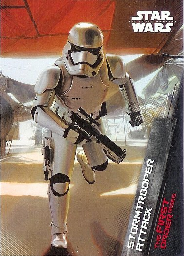 2015 Topps Star Wars The Force Awakens The First Order Rises #3 Stormtrooper Attack